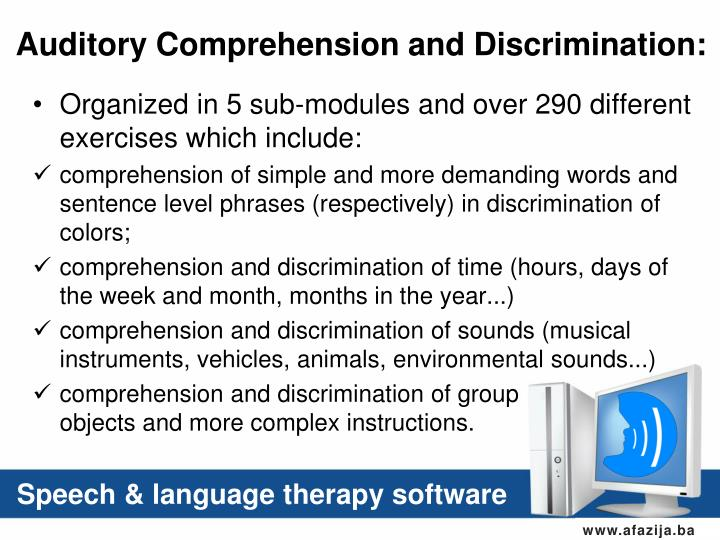 Auditory Comprehension and Discrimination: