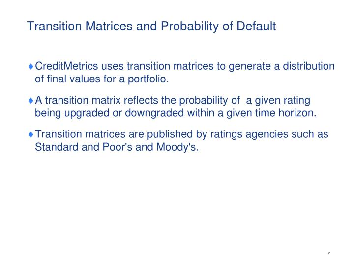 Transition matrices and probability of default