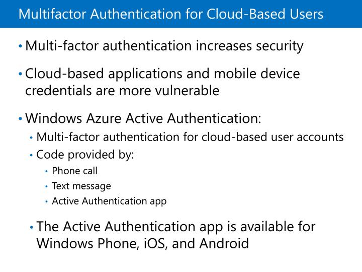Multifactor Authentication for Cloud-Based Users