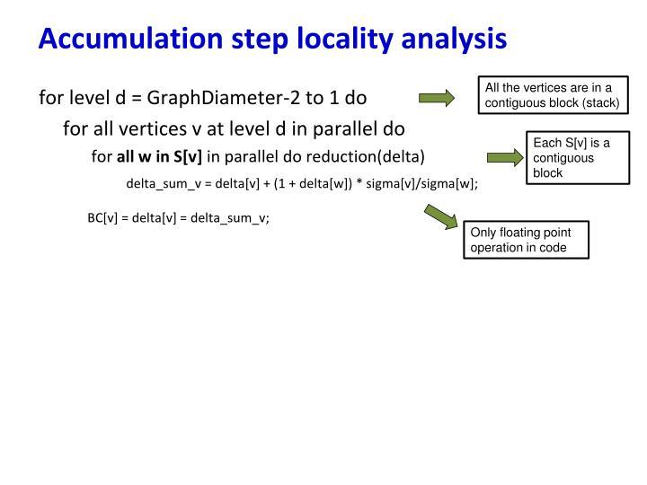 Accumulation step locality analysis