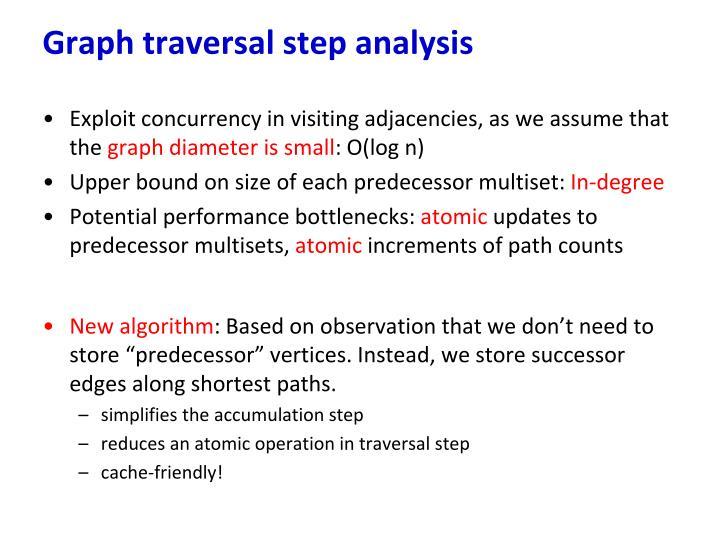 Graph traversal step analysis