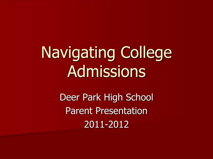 navigating college admissions