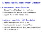 modularized measurement libarary