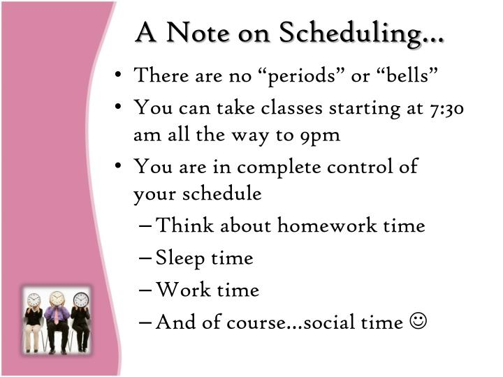 A Note on Scheduling…