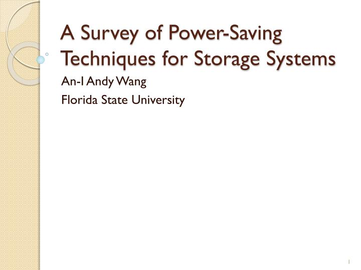 a survey of power saving techniques for storage systems n.