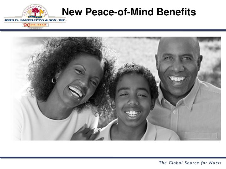 New Peace-of-Mind Benefits