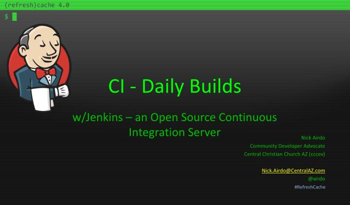 ci daily builds