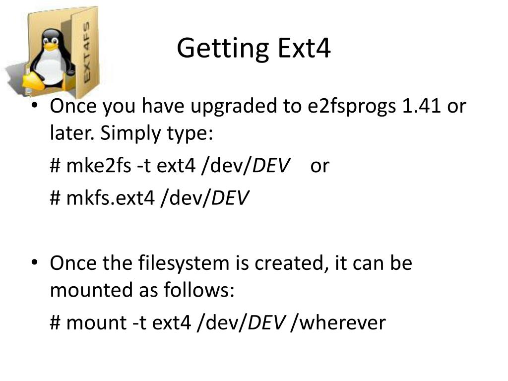 PPT - Ext4 – Linux Filesystem PowerPoint Presentation - ID