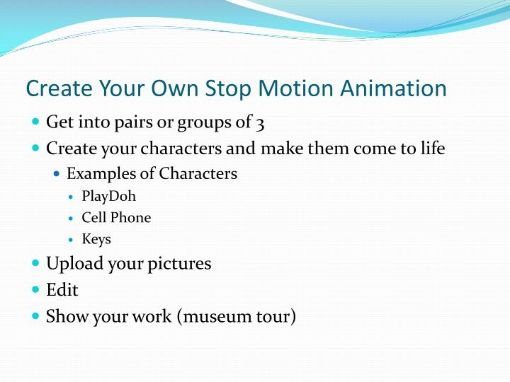 Create Your Own Stop Motion Animation