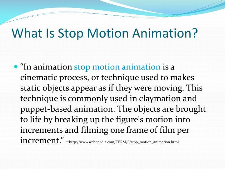 What is stop motion animation