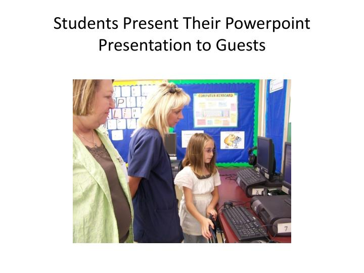 Students Present Their Powerpoint Presentation to Guests