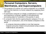 personal computers servers mainframes and supercomputers3
