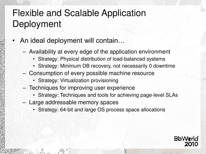 Flexible and Scalable Application Deployment