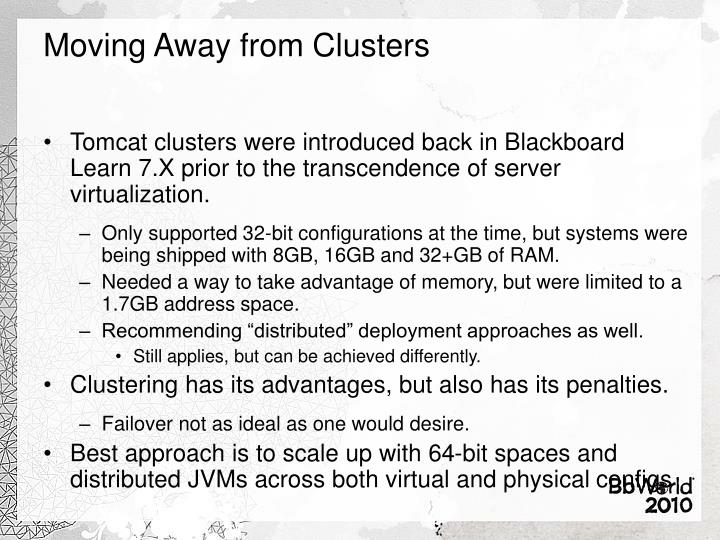 Moving Away from Clusters
