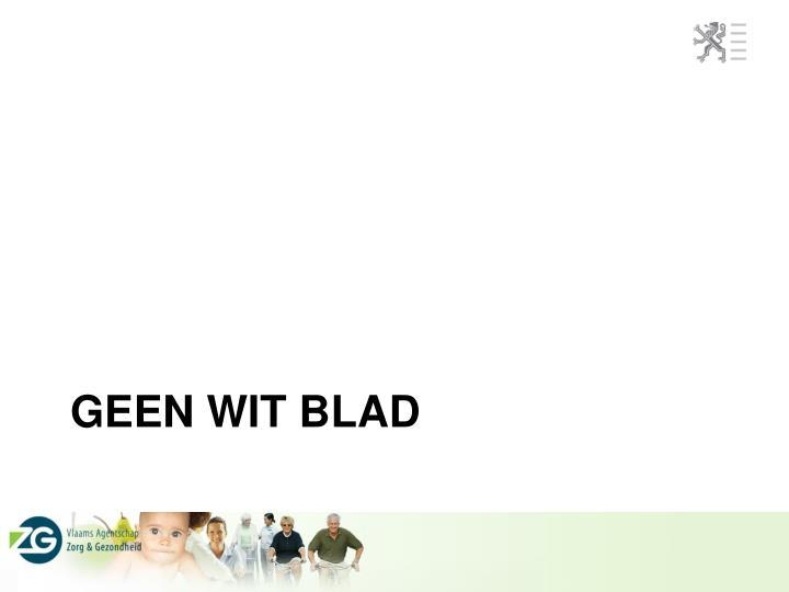 Geen wit blad