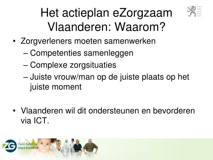 Het actieplan eZorgzaam Vlaanderen: Waarom?