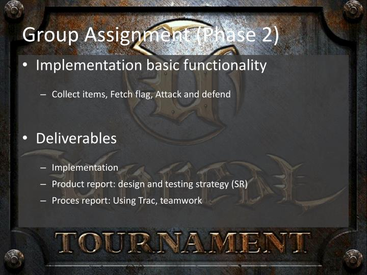 Group Assignment (Phase 2)