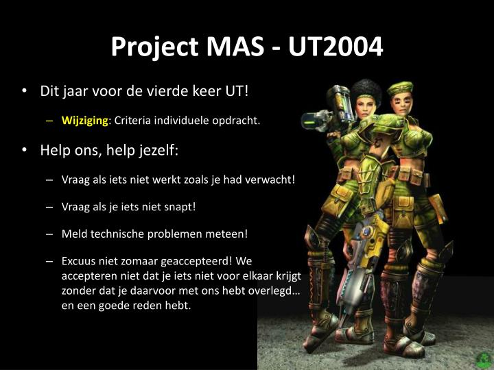 Project MAS - UT2004