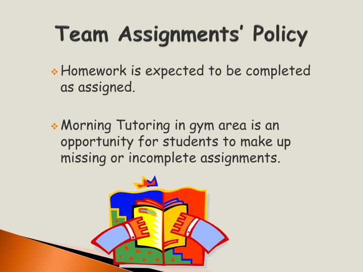Team Assignments' Policy