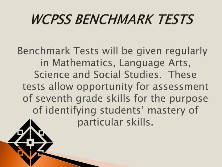 WCPSS BENCHMARK TESTS