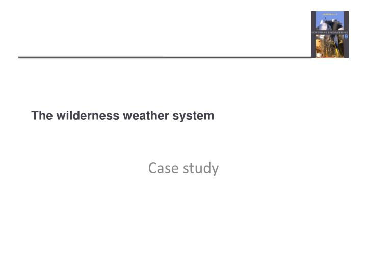 the wilderness weather system n.