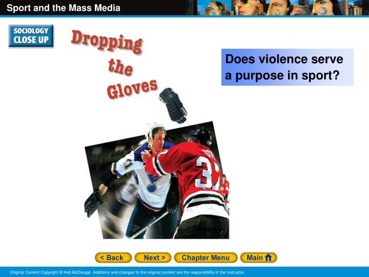 Does violence serve a purpose in sport?