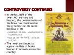 controversy continues