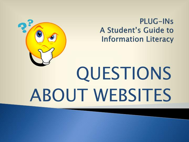 Plug ins a student s guide to information literacy