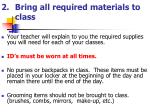 2 bring all required materials to class