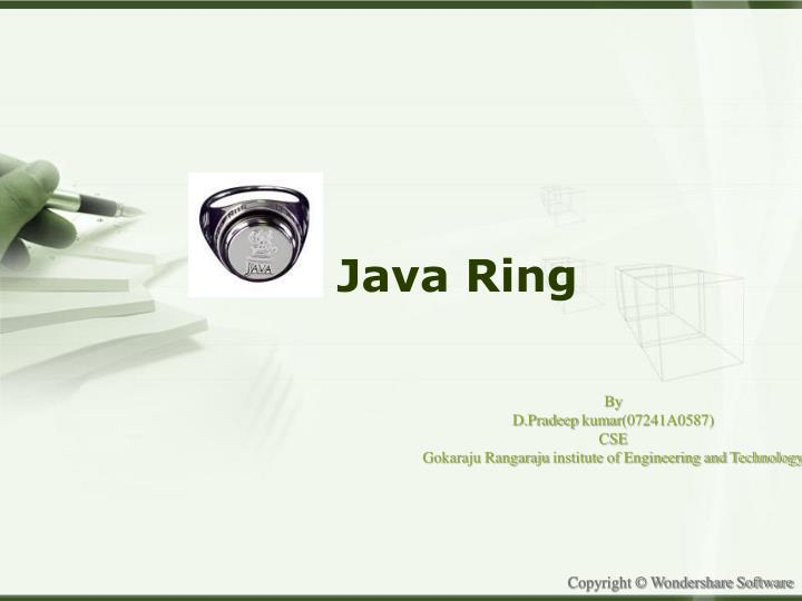 Ppt Java Ring Powerpoint Presentation Free Download Id 1581786