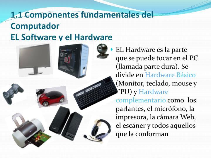 1.1 Componentes fundamentales del Computador