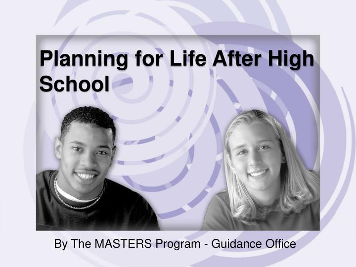 planning for life after high school n.