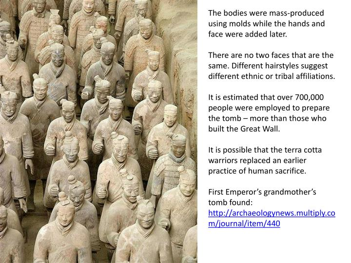 The bodies were mass-produced using molds while the hands and face were added later.