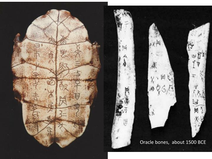 Oracle bones,  about 1500 BCE