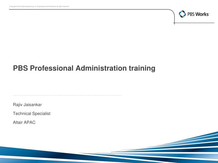 pbs professional administration training n.