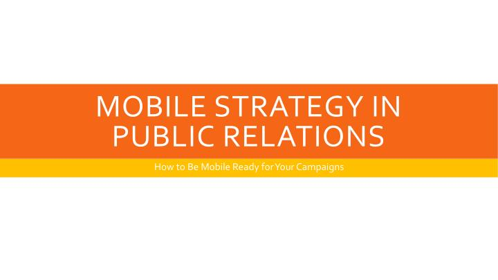 mobile strategy in public relations n.