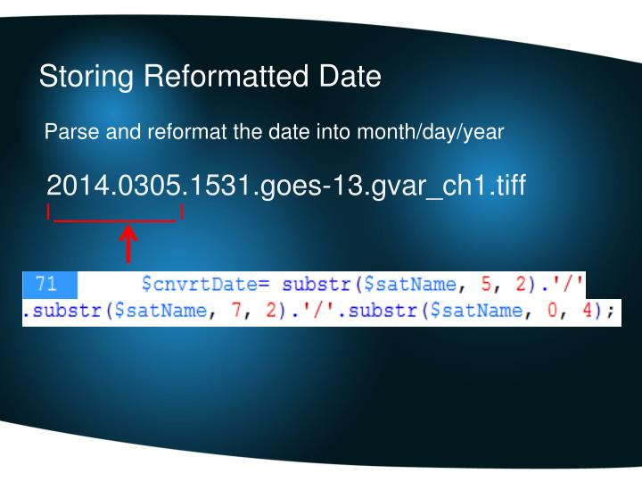 Storing Reformatted Date