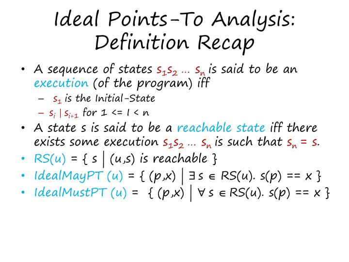 Ideal Points-To Analysis: