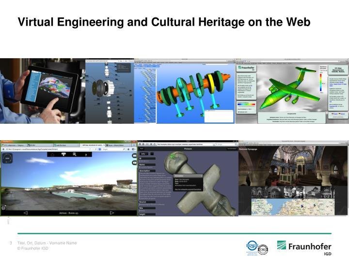Virtual engineering and cultural heritage on the web