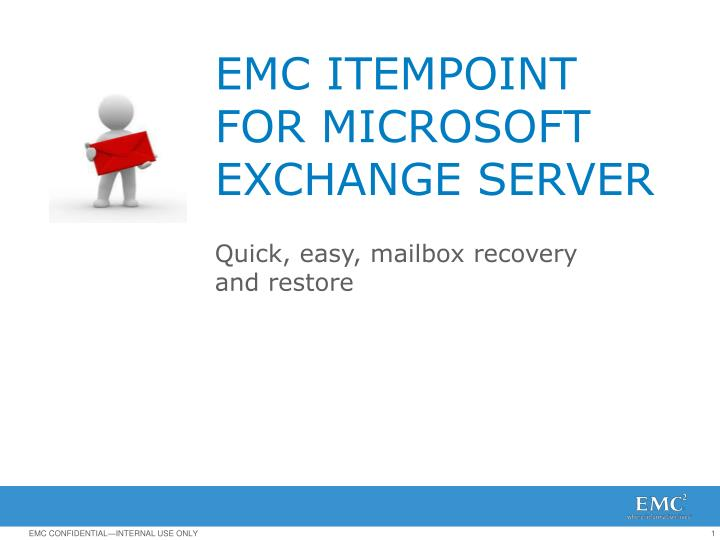 emc itempoint for microsoft exchange server n.