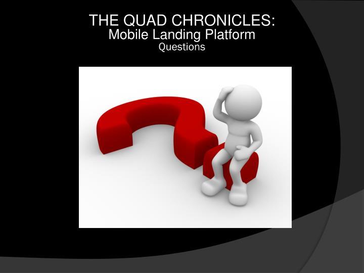 THE QUAD CHRONICLES: