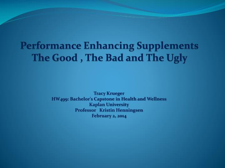 performance enhancing supplements the good the bad and the ugly n.
