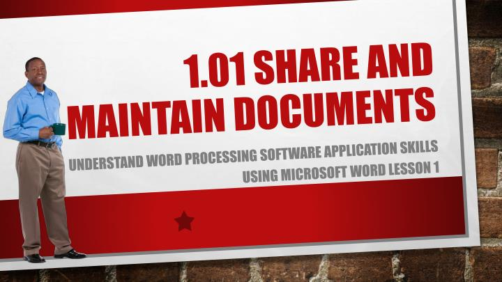 1 01 share and maintain documents n.