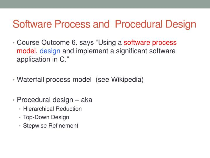 Ppt Software Process And Procedural Design Powerpoint Presentation Free Download Id 1582416