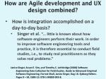 how are agile development and ux design combined