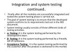 integration and system testing continued