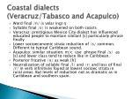 coastal dialects veracruz tabasco and acapulco