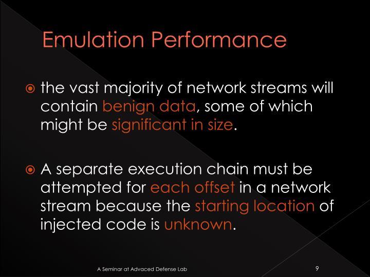 Emulation Performance