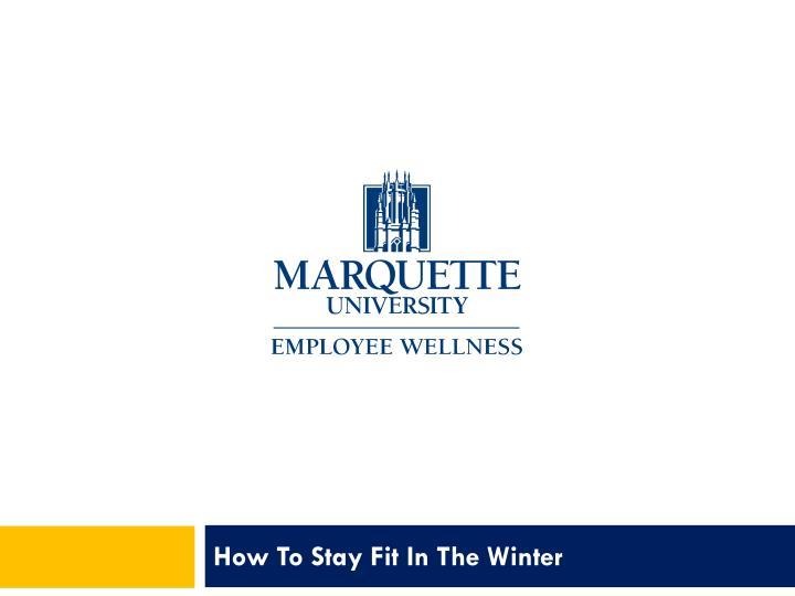 How to stay fit in the winter