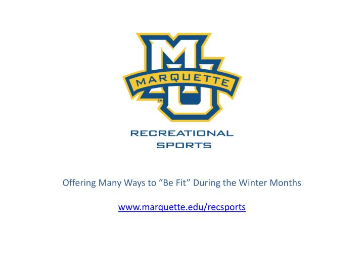 """Offering Many Ways to """"Be Fit"""" During the Winter"""